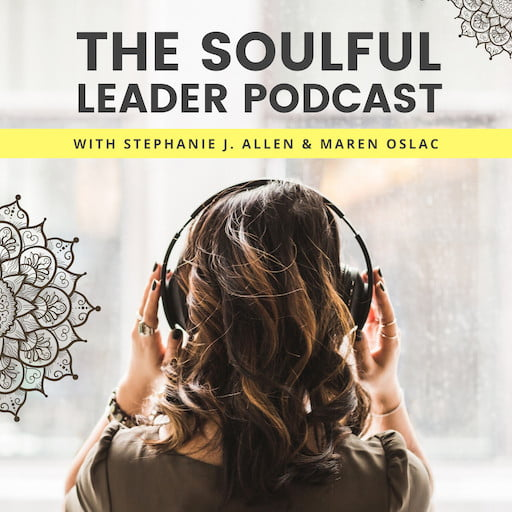 The Soulful Leader Podcast Cover Art